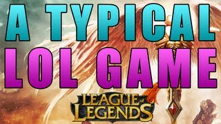 Repeat youtube video A Typical LoL Game - Cody [League of Legends SONG]