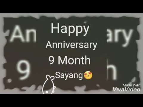 Happy Anniversary 9 Month Sayang Youtube