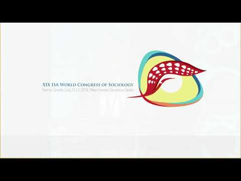 Opening Ceremony and Presidential Address XIX ISA World Congress of Sociology