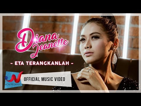 Diana Jeanette - Eta Terangkanlah (Official Music Video)