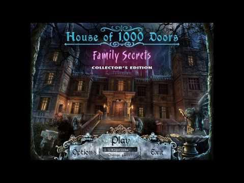 начинаем хорор игру Дом 1000 дверей семейные тайны часть 1