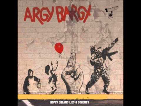 Argy Bargy - I'm Not Down
