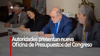 Senado, Cámara de Diputados y BCN conformaron nueva Oficina de Presupuestos del Congreso