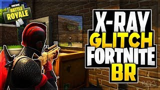 Fortnite BR Glitches: 'NEW' Glitchs 'X-RAY' See Through Some Walls in Battle Royale!