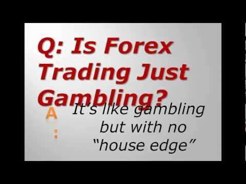 Is Forex Trading Just Gambling?