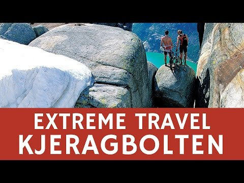 Extreme travel: Kjeragbolten in Rogaland, Norway