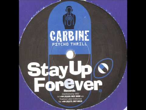 Stay Up Forever 22 - Carbine - Psycho Thrill