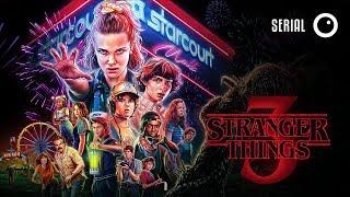 Stranger Things 3 - prawdopodobnie ostatnia recenzja w polskim internecie