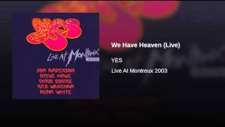We Have Heaven (Live)