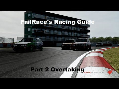 FailRace's Racing Guide - Part 2 - Overtaking