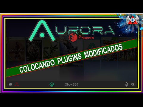 [360] • Como instalar [Plugins] Modificados no Aurora • RGH