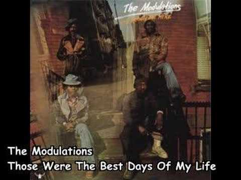 The Modulations - Those Were The Best Days Of My Life (1975)