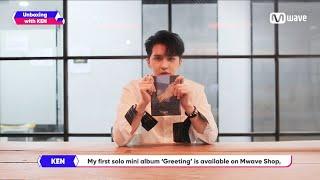 [Mwave Shop] Unboxing with KEN - Signed 'Greeting' Album