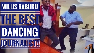 WHO KNEW WILLIS RABURU COULD DANCE LIKE THIS?!?!