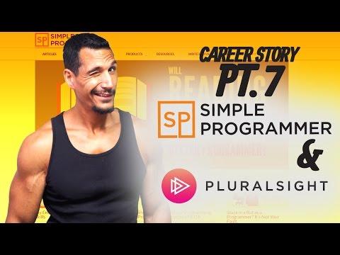 Career Story Pt. 7 - Simple Programmer Growing & Pluralsight