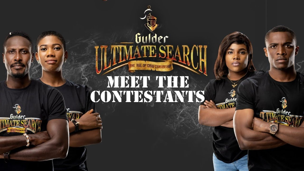 Download GUS 2021:MEET THE CONTESTANTS OF GULDER ULTIMATE SEARCH 2021 LIVE STREAMING NOW AGE OF CRAFTSMANSHIP