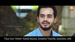 YENNA Tulu movie/Teaser Release/ Emirates Theater, Jumeirah/UAE