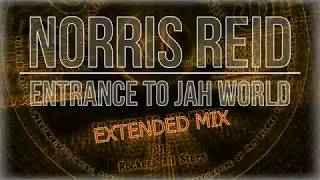 Norris Reid - Entrance To Jah World/Dub (Extended Mix) mp3