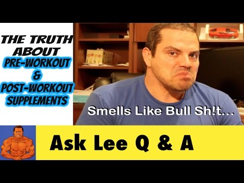The Truth About PRE-WORKOUT & POST WORKOUT Supplements