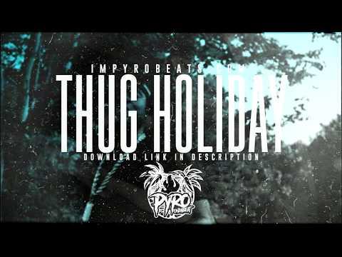 "[FREE] MOZZY x KODAK BLACK TYPE BEAT 2018 – ""Thug Holiday"" (Prod.By @pyrobeats)"
