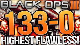 BLACK OPS 3 - 133-0 WORLDS HIGHEST FLAWLESS! - BLACK OPS 3 HIGHEST KILLSTREAK + FLAWLESS GAMEPLAY!