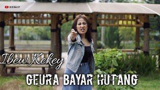 Ibew Kekey-Geura Bayar Hutang//Lagu Sunda terbaru 2021 pongdut
