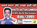 Knotty 4K Action Camera For Beginner Motovlog || UNBOXING AND FULL REVIEW WITH FOOTAGE