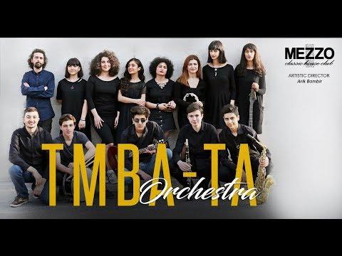 TmbaTa Orchestra At Mezzo Classic House Club