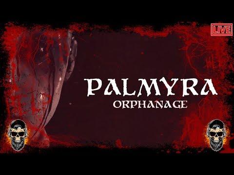 ВЕЧЕРНИЙ ХОРРОР ПРОХОЖДЕНИЕ Palmyra Orphanage