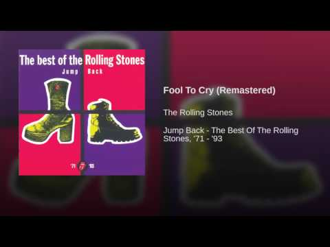 Fool To Cry (Remastered)