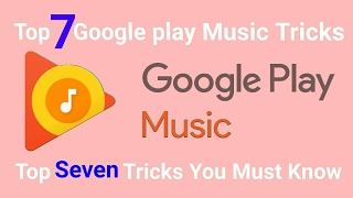 Top 7 Google play music tricks must know