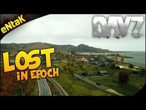 Dayz Epoch: LOST In Epoch - Ep. 1 [Arma 2: DayZ Mod]