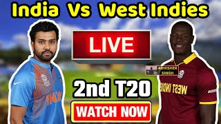 Live Streaming : Ind Vs WI 2nd T20 | India Vs West Indies 2nd T20 Live Streaming & Highlights Video