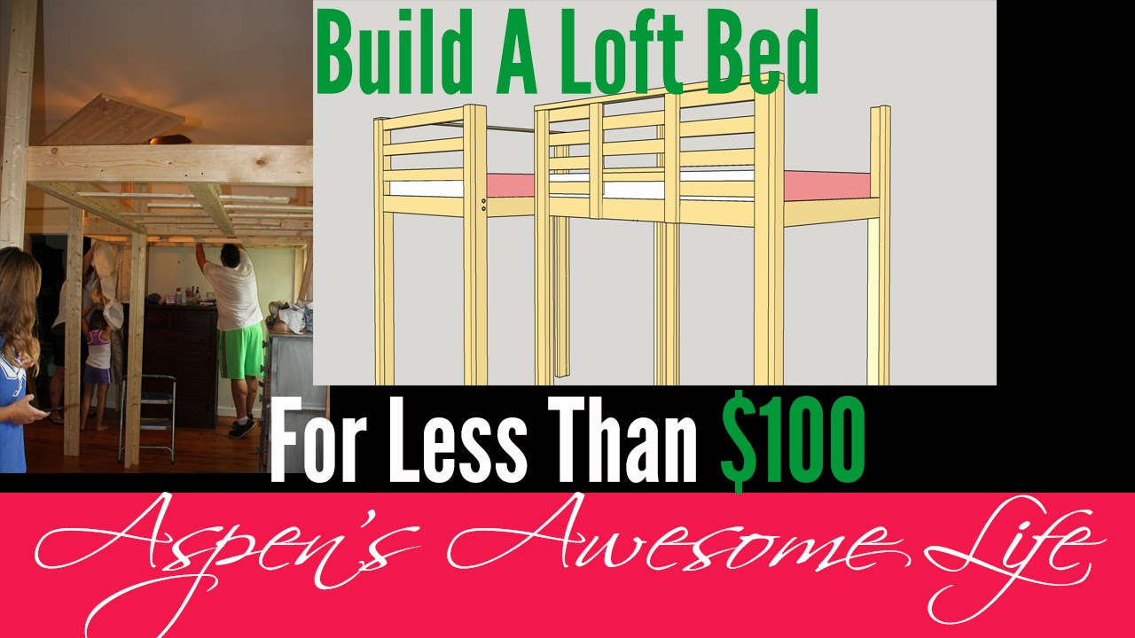 Diy Loft Bed On A 100 Budget Why Buy When You Can Diy
