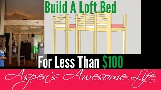 Aspen wanted a loft bed to make more floor space in her room. Her dad came up with this design and built it for her for less than