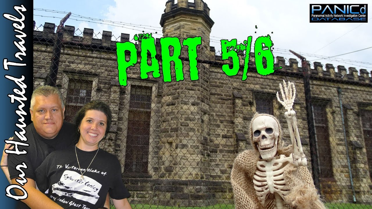 West Virginia Penitentiary Tour - Moundsville Prison - Part 5 of 6 by: Our Haunted Travels - PANICd