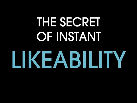 The secret of instant likeability