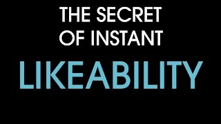 Repeat youtube video The secret of instant likeability