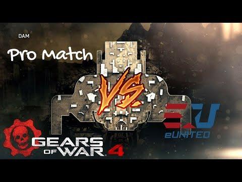 Gears of War 4: Pro Match vs eUnited