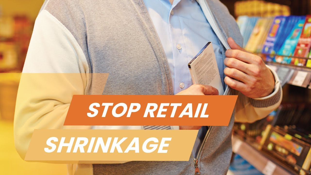 How to Prevent Retail Shrinkage