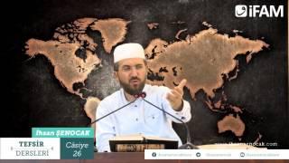 Tefsir - 84 -Câsiye Sûresi (23-37) -İhsan Şenocak Hoca