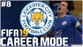 FIFA 19: Leicester City Career Mode - EP8 | TRANSFER TARGETS IDENTIFIED!