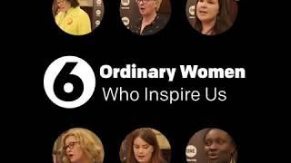 6 Inspiring Women