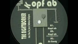 The Nightworker - Kopf Ab (Unofficial RMX)