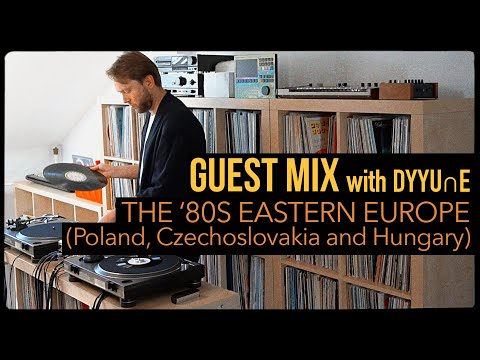 Guest Mix: Eastern European Jazz and Disco with DYYU∩E