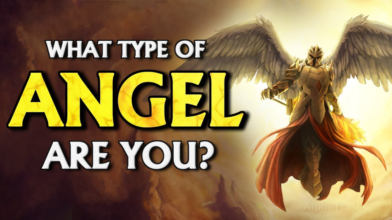 What Type Of ANGEL Are You?