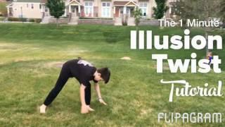 The 1 Minute Illusion Twist Tutorial