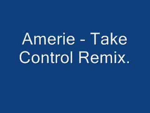 Amerie - Take Control Remix