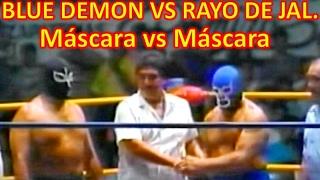 BLUE DEMON VS RAYO DE JAL. MÁSCARA VS MÁSCARA