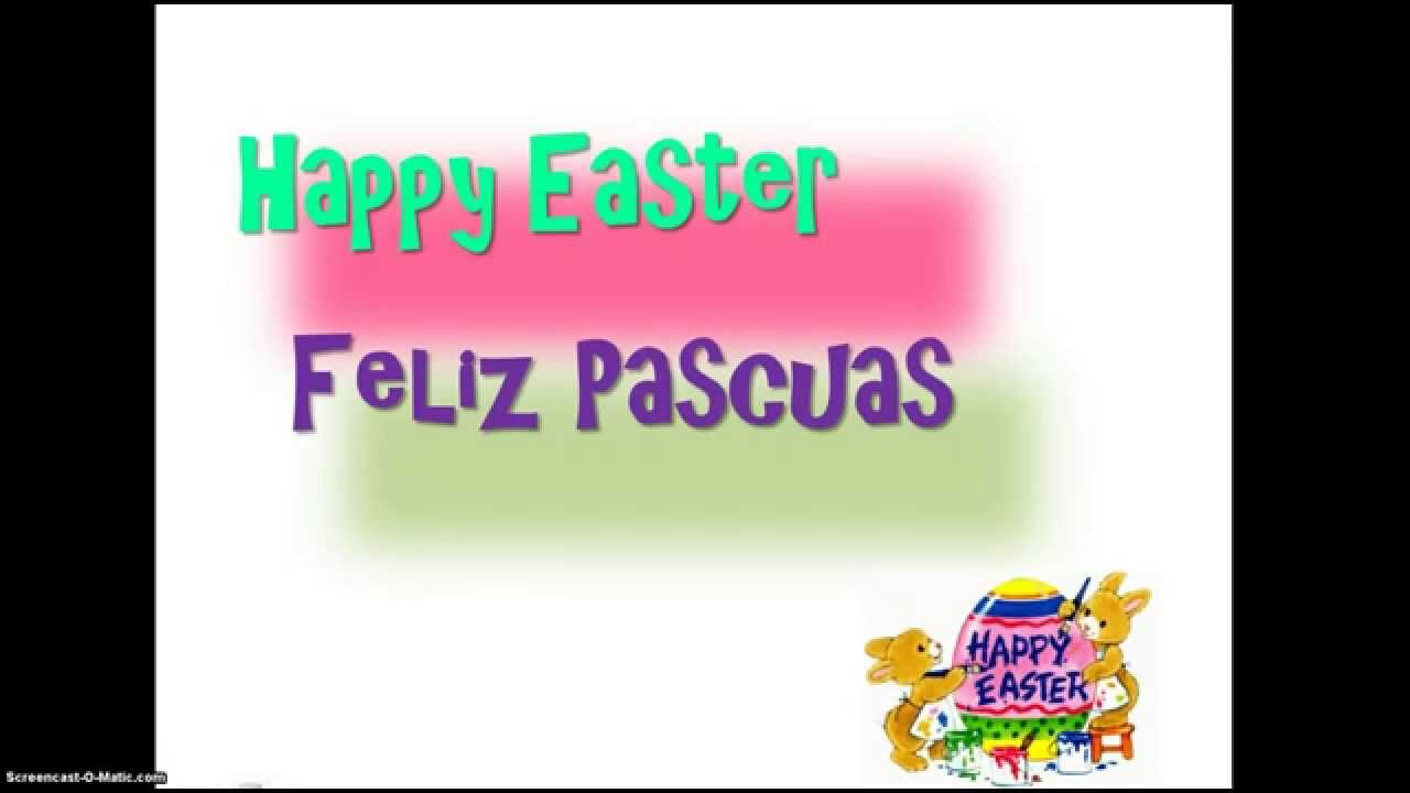 How Do You Say 'Happy Easter' In Spanish - YouTube